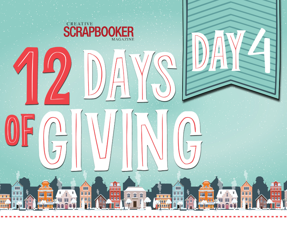 Ranger Day #4 - 12 Days of Giving with Creative Scrapbooker Magazine