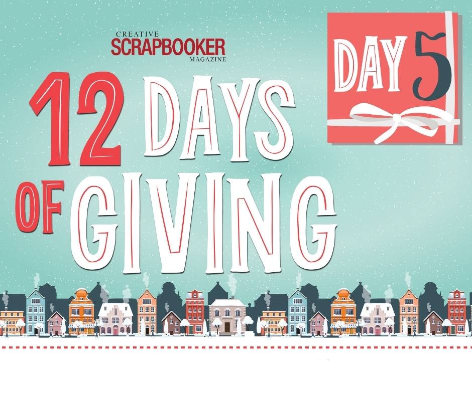 Day #5 - Wild Whisper Design - 12 Days of Giving with Creative Scrapbooker Magazine