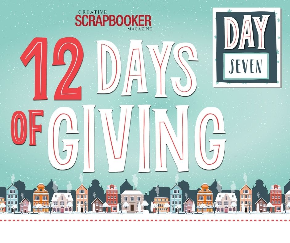 Day 7 - 12 Days of Giving with Art Impressions - Creative Scrapbooker Magazine