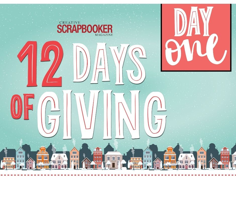 Day #1 - Scrapbook Adhesives by 3L - 12 Days of Giving with Creative Scrapbooker Magazine
