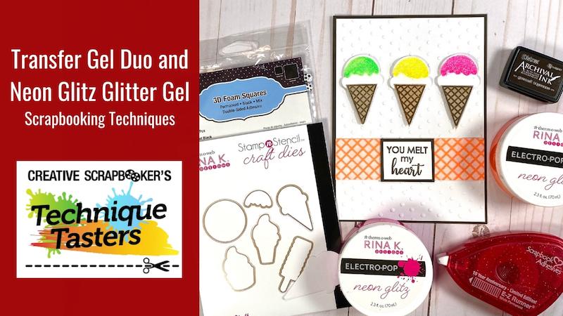 Transfer Gel Duo and Neon Glitz Techniques – Technique Tasters #241