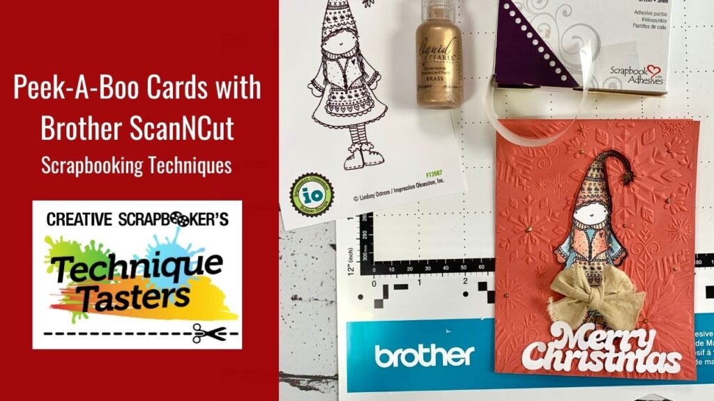 Peek-A-Boo Cards with the Brother ScanNCut – Technique Tasters #242
