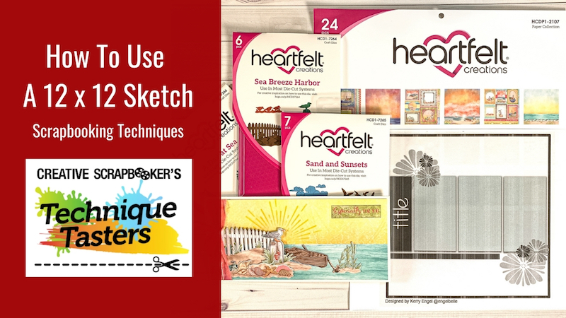 How to Use a 12X12 Sketch – Technique Tasters #243