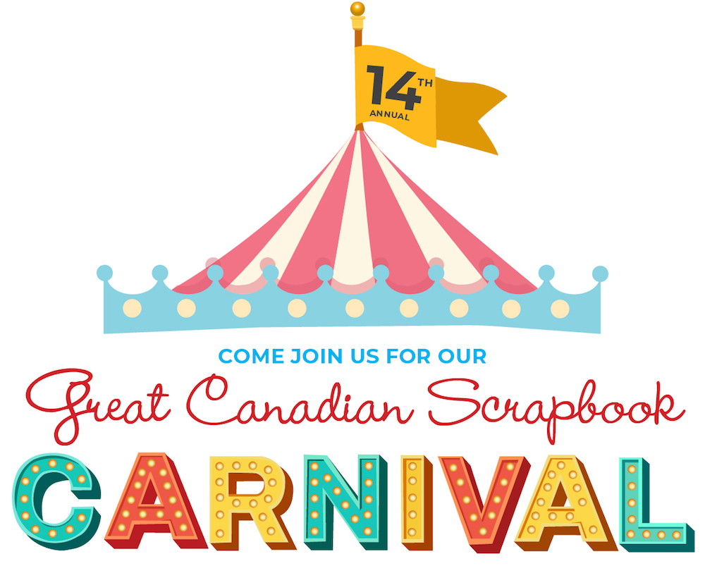 14th Annual Great Canadian Scrapbook Carnival 2021