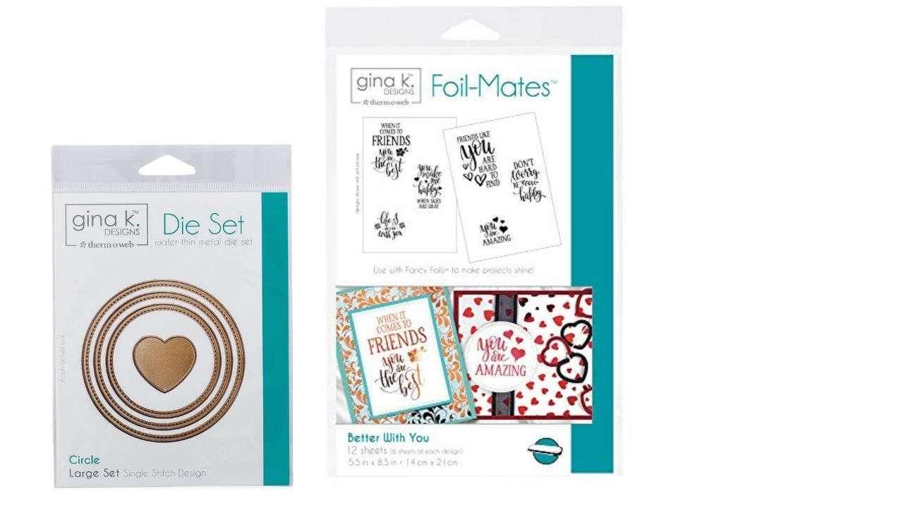 Gina K Designs Foil Mates and Dies