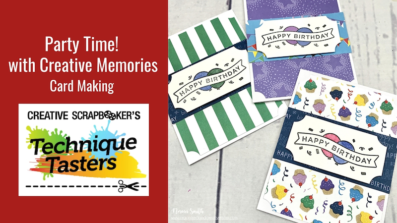 Party Time! with Creative Memories – Card Making – Technique Tasters #250