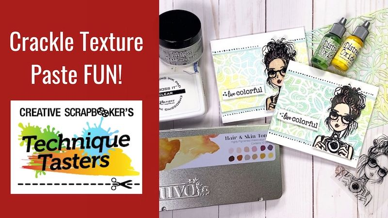 Crackle Texture Paste Fun! – Technique Tasters #256