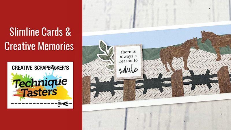 Slimline Cards & Creative Memories – Technique Tasters #259