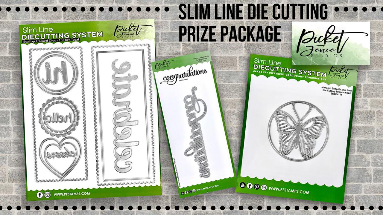 Slim Line Die Cutting Prize Package