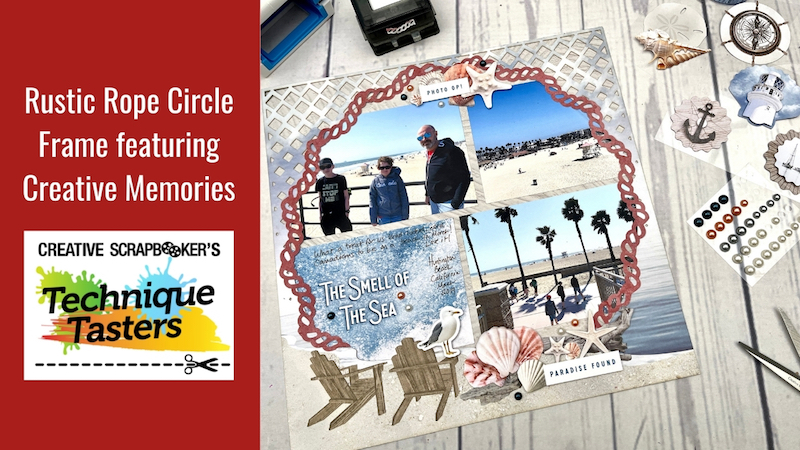Rustic Rope Circle Frame featuring Creative Memories – Technique Tasters #264