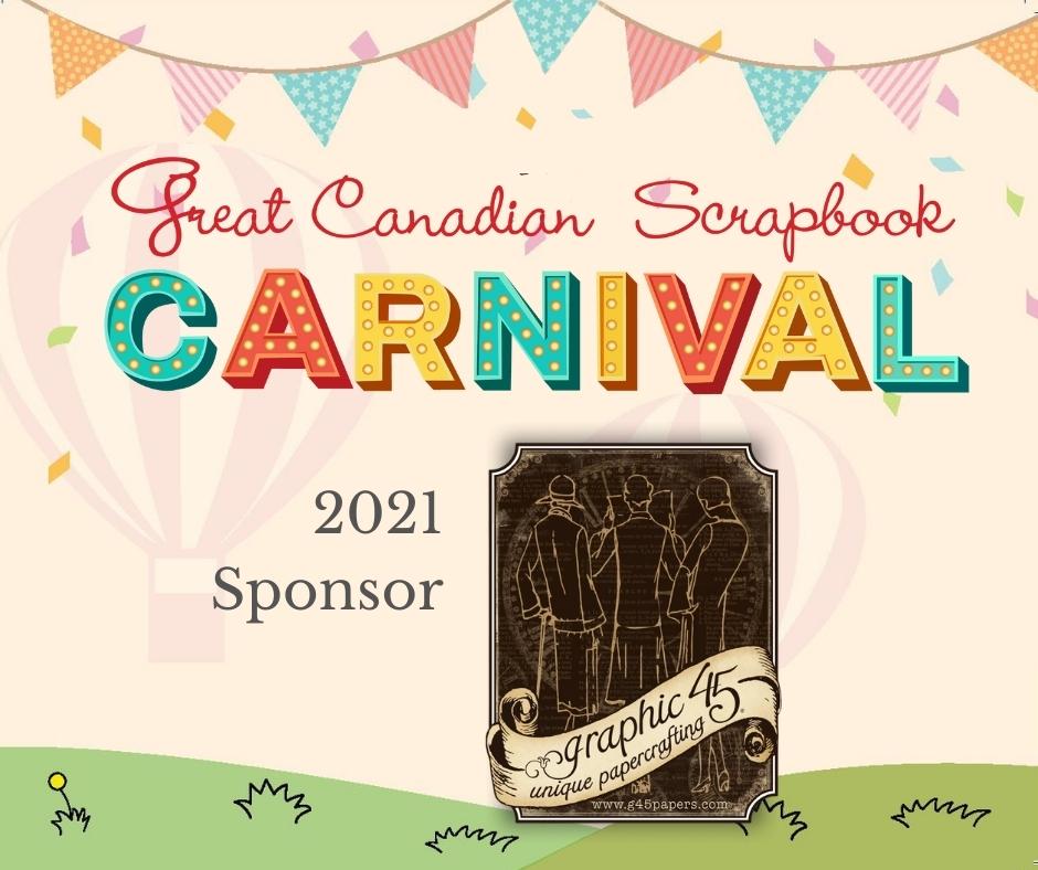 Graphic 45 Sponsor - Great Canadian Scrapbook Carnival - Creative Scrapbooker Magazine