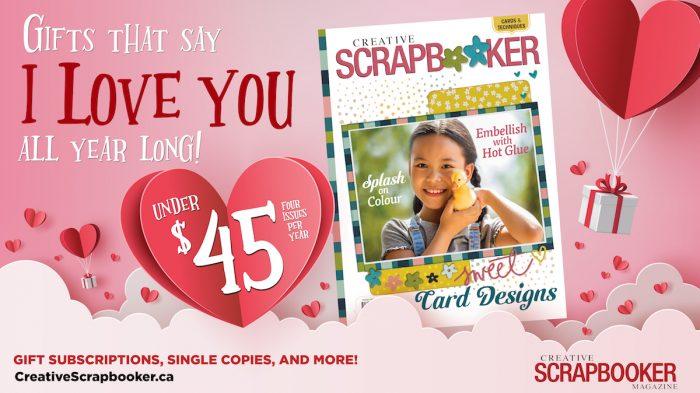 Gift the gift of Creative Scrapbooker Magazine
